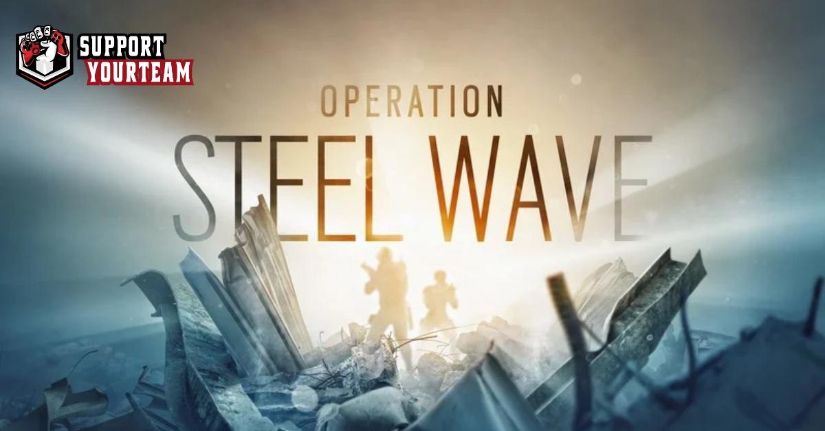 Rainbow Six Siege ปล่อยสองตัวละครใหม่ !! Operation Steel Wave