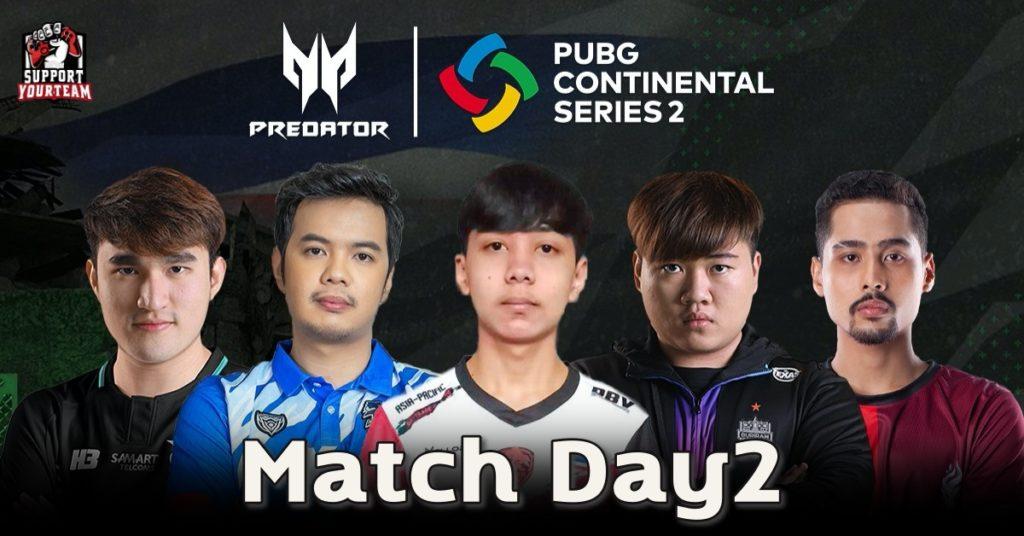 PUBG Continental Series 2 APAC   Week 1 - สองทีมไทยคว้าต้นตาราง !!